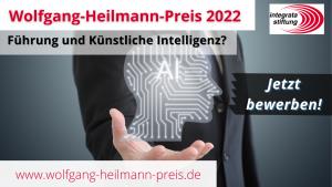 Aufruf zur Nominierung für den Wolfgang-Heilmann-Preis 2022